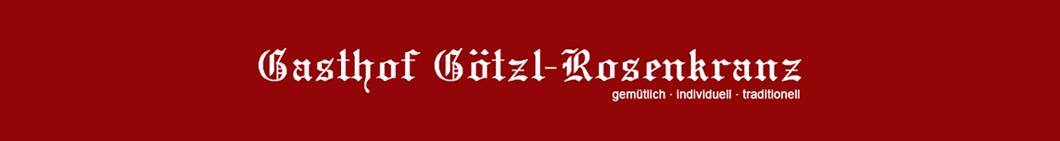Gasthof Götzl-Rosenkranz
